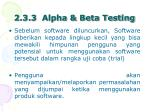 2 3 3 alpha beta testing