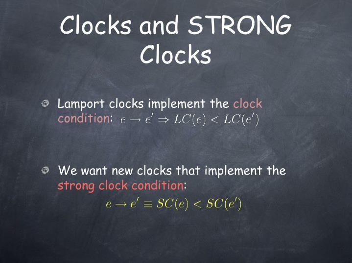 Clocks and STRONG Clocks