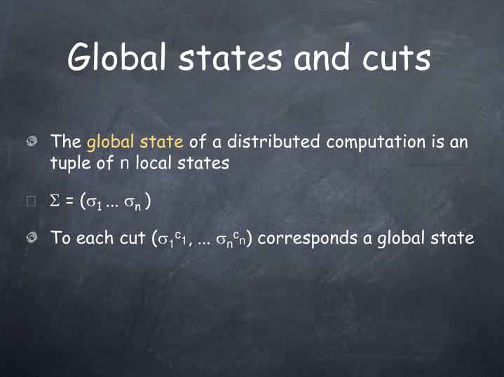 Global states and cuts