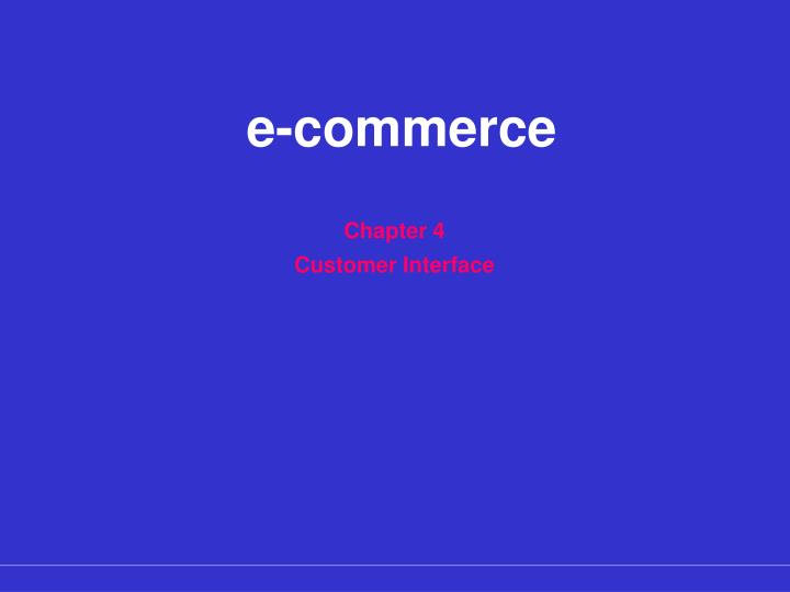 chapter 4 customer interface n.