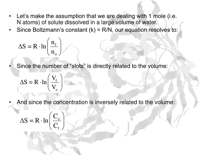 Let's make the assumption that we are dealing with 1 mole (i.e. N atoms) of solute dissolved in a large volume of water.