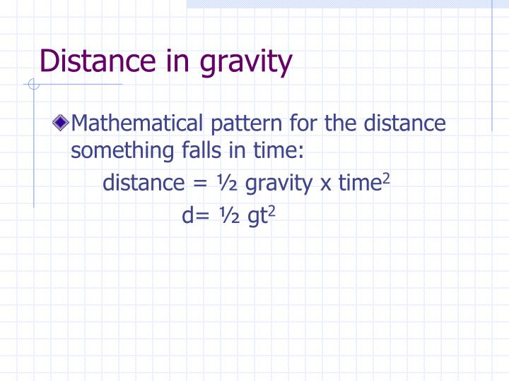 Distance in gravity