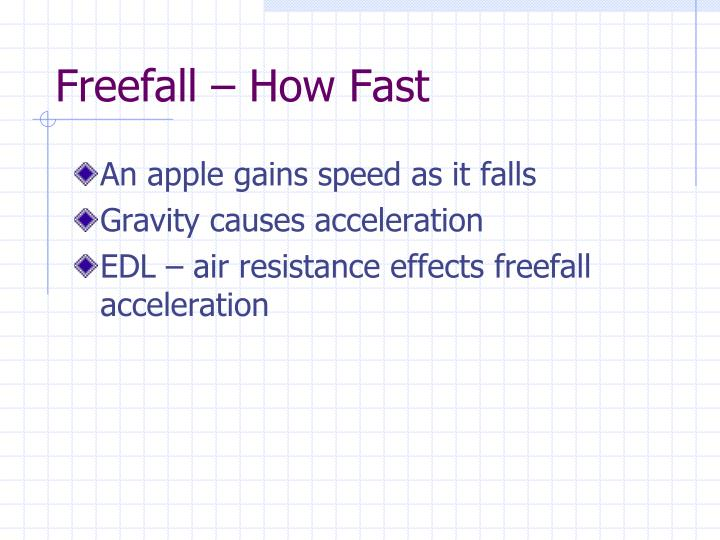 Freefall – How Fast