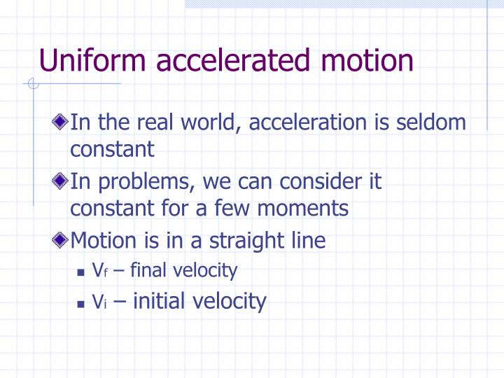 Uniform accelerated motion