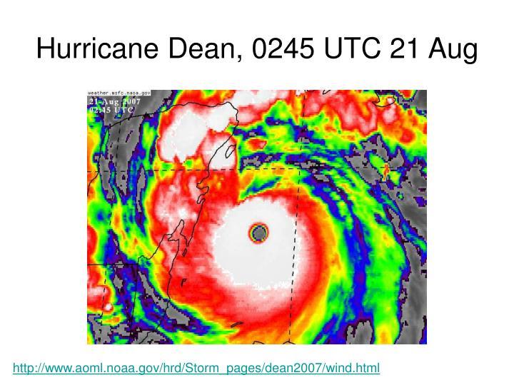 Hurricane Dean, 0245 UTC 21 Aug