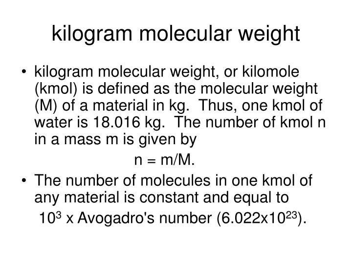 kilogram molecular weight