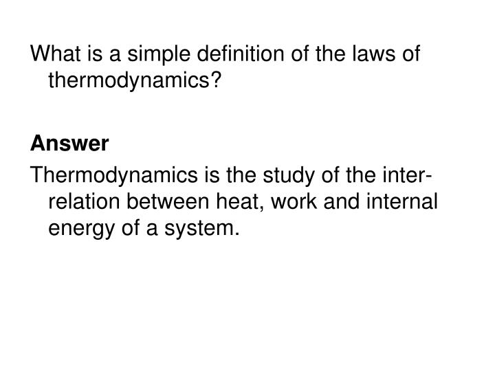 What is a simple definition of the laws of thermodynamics?