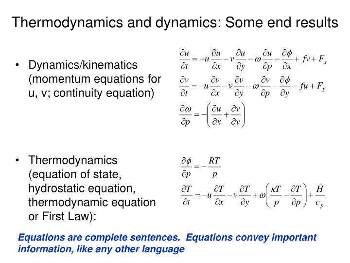 Thermodynamics and dynamics: Some end results