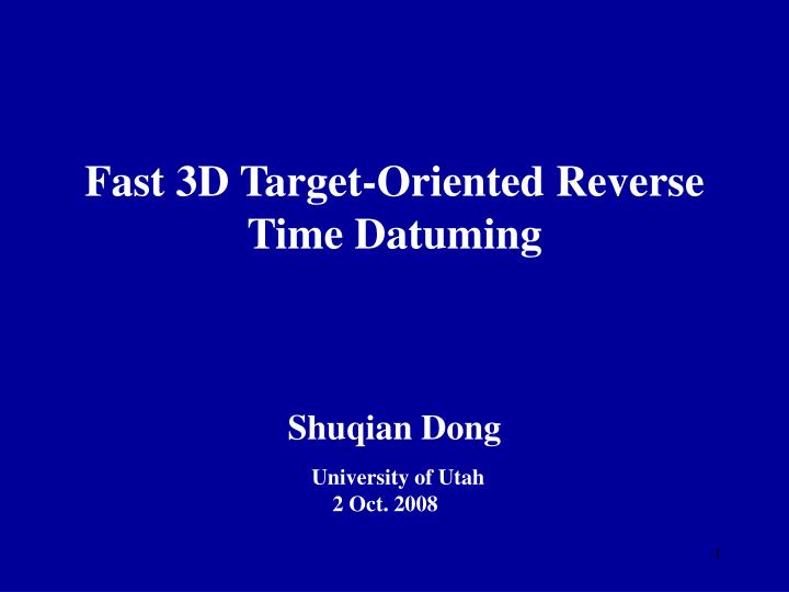 Fast 3d target oriented reverse time datuming