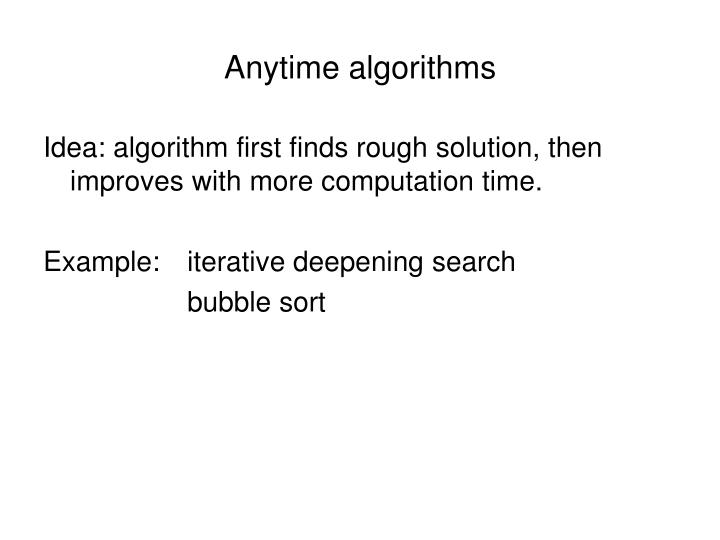 Anytime algorithms