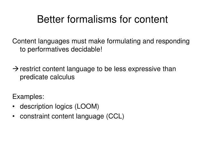 Better formalisms for content