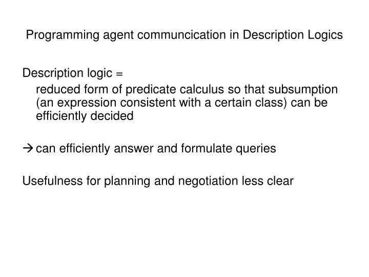 Programming agent communcication in Description Logics
