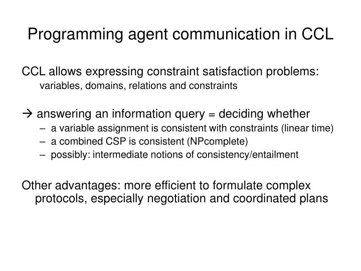 Programming agent communication in CCL