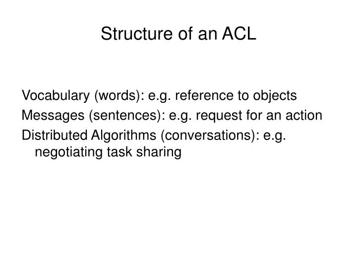Structure of an ACL