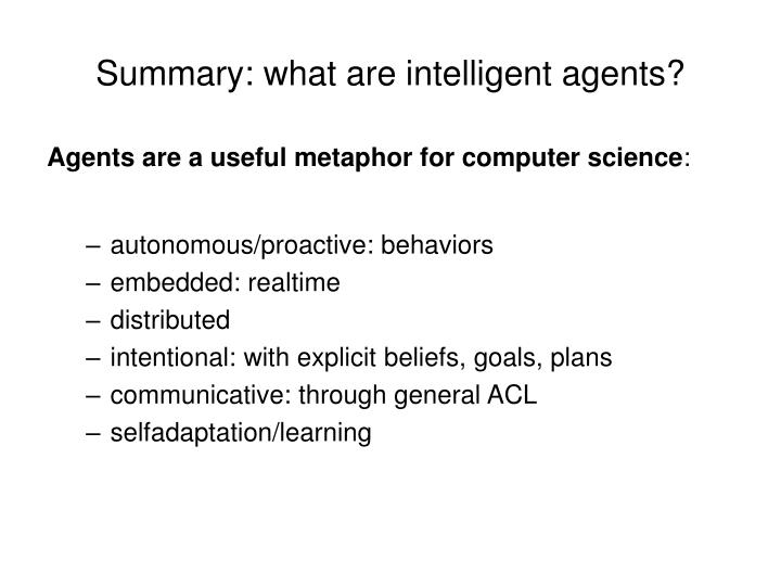 Summary: what are intelligent agents?