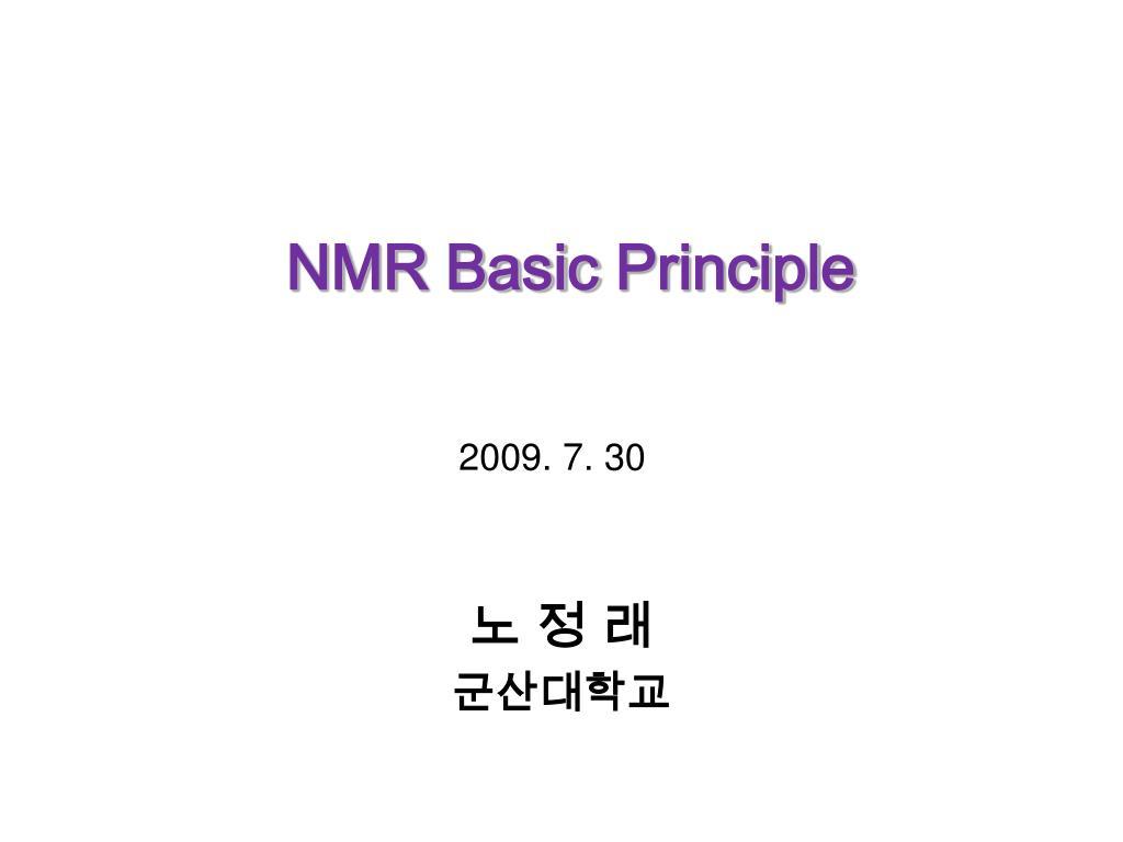 Ppt Nmr Basic Principle Powerpoint Presentation Free Download