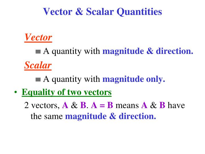 Vector & Scalar Quantities