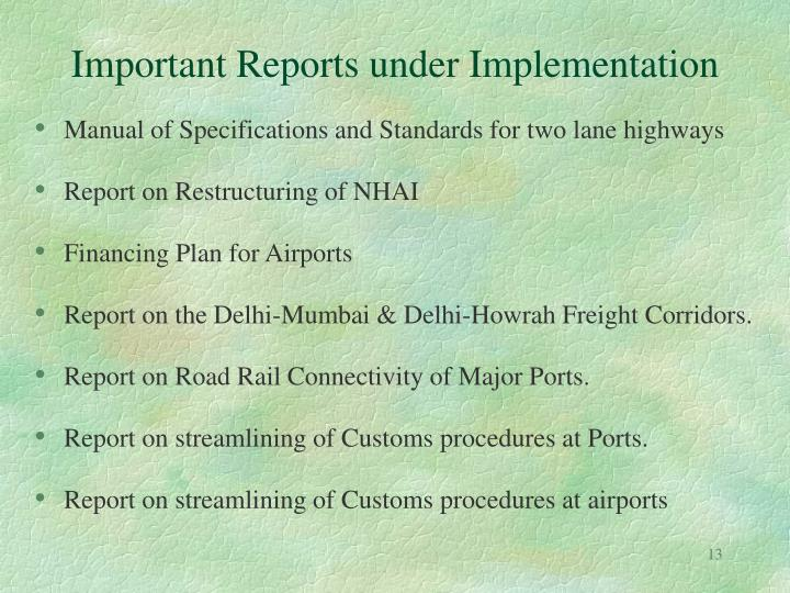 Important Reports under Implementation