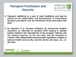 transport facilitation and security