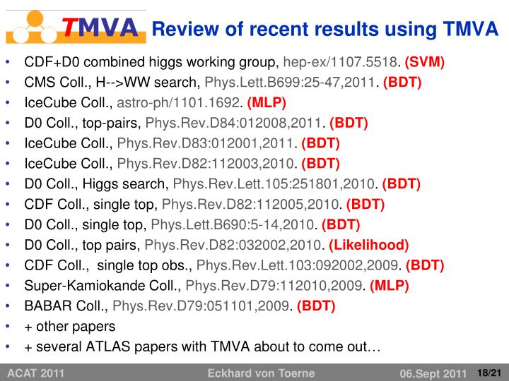 Review of recent results using TMVA