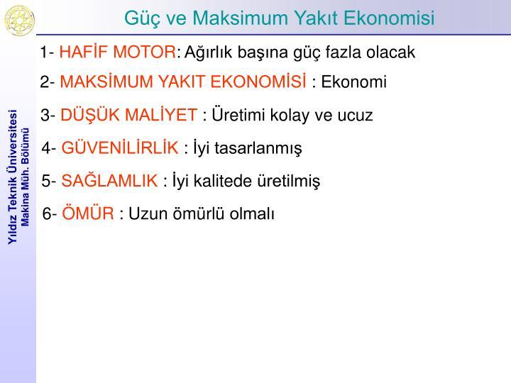 Güç ve Maksimum Yakıt Ekonomisi