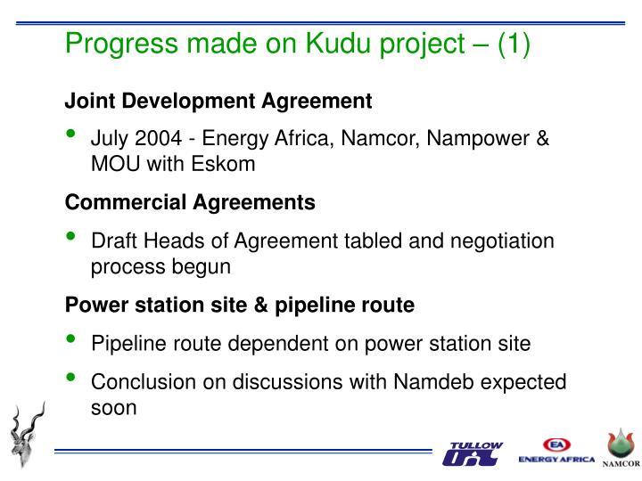 Progress made on Kudu project – (1)