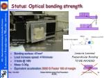 status optical bonding strength