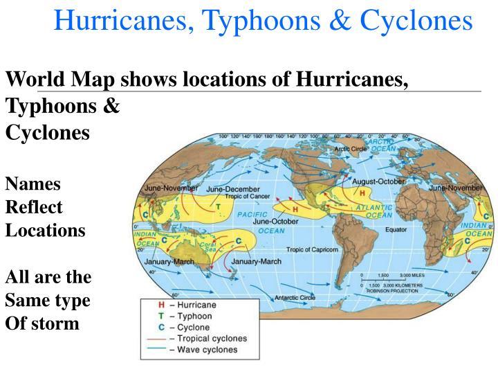 Hurricanes, Typhoons & Cyclones