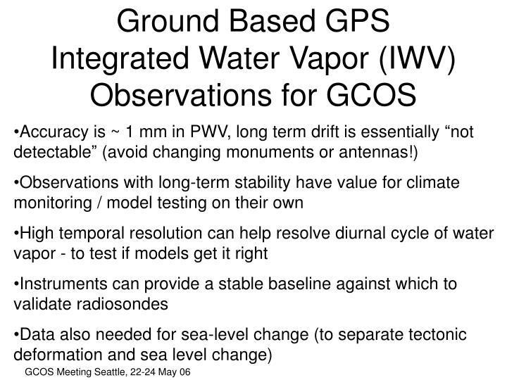Ground Based GPS Integrated Water Vapor (IWV)  Observations for GCOS
