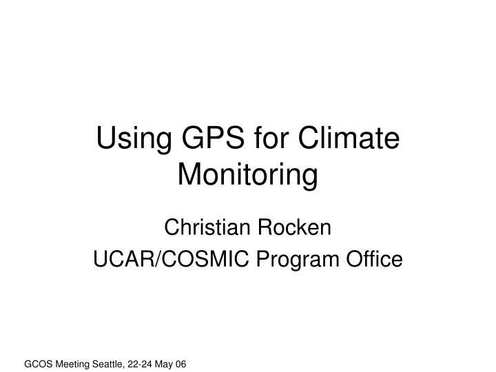 Using gps for climate monitoring