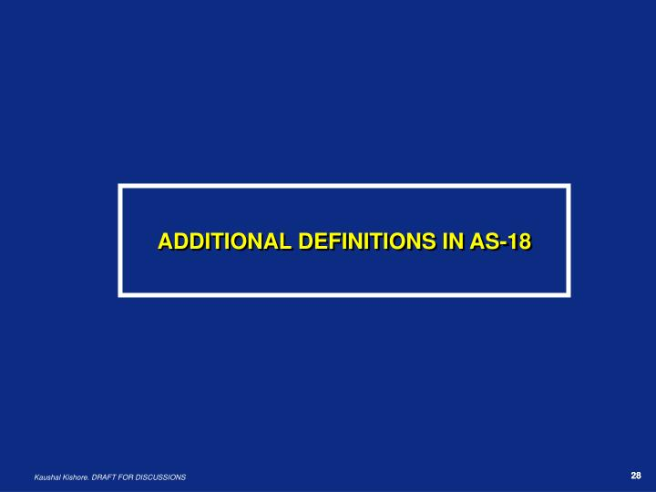 ADDITIONAL DEFINITIONS IN AS-18