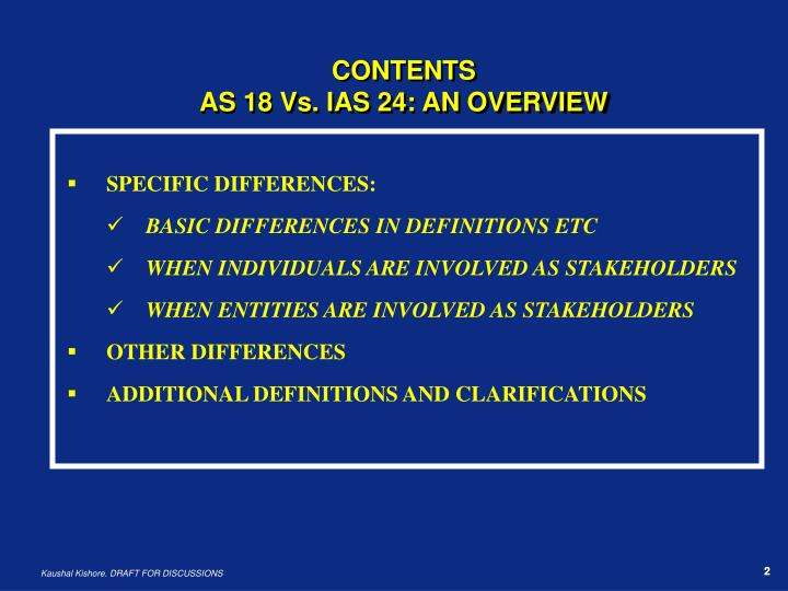 Contents as 18 vs ias 24 an overview