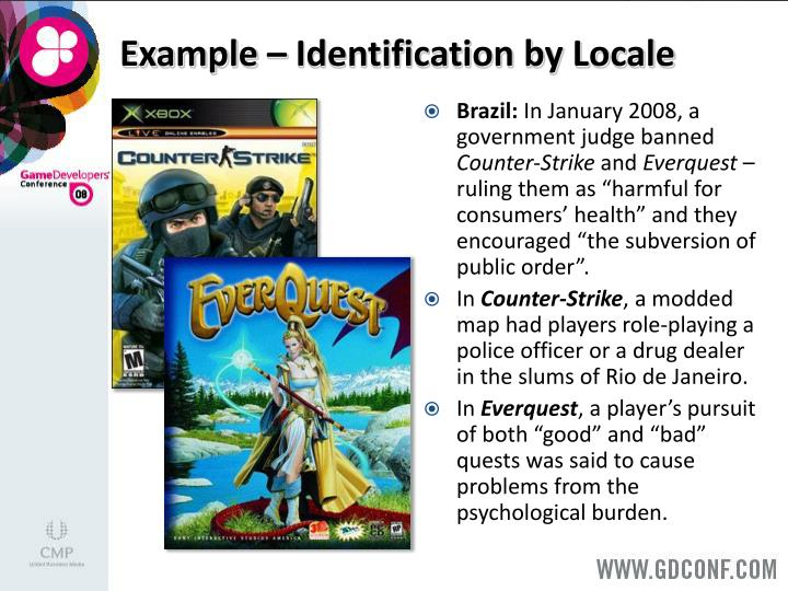 Example – Identification by Locale