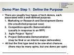 demo plan step 1 define the purpose