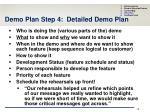 demo plan step 4 detailed demo plan