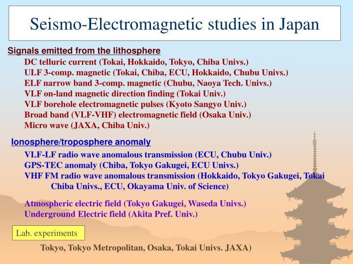 Seismo-Electromagnetic studies in Japan