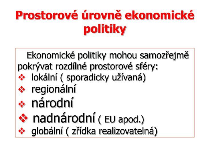 Prostorové úrovně ekonomické politiky