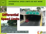 differential speed limits do not work either