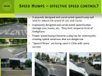 speed humps effective speed control
