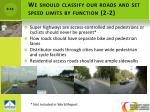we should classify our roads and set speed limits by function 2 2