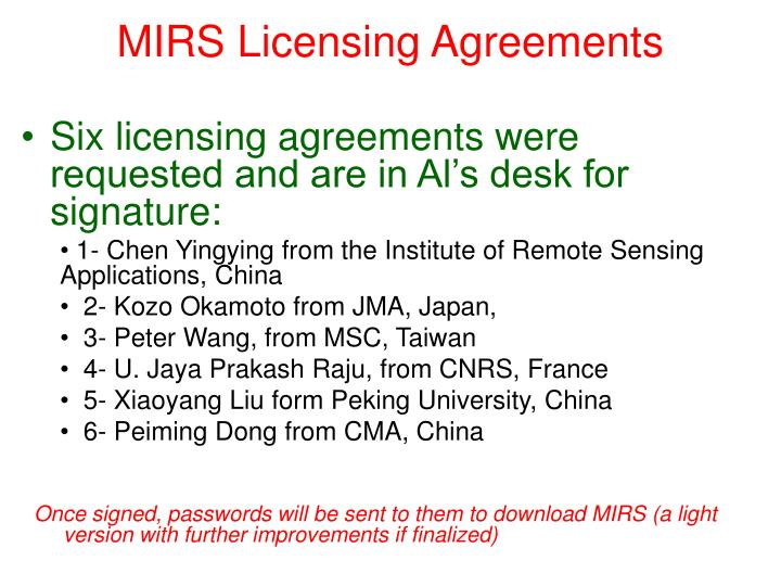 MIRS Licensing Agreements