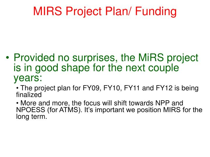 MIRS Project Plan/ Funding
