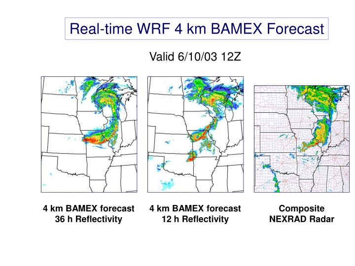 Real-time WRF 4 km BAMEX Forecast