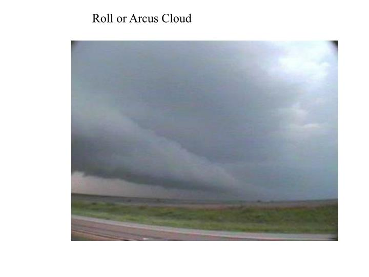 Roll or Arcus Cloud