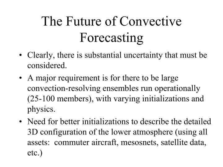 The Future of Convective Forecasting