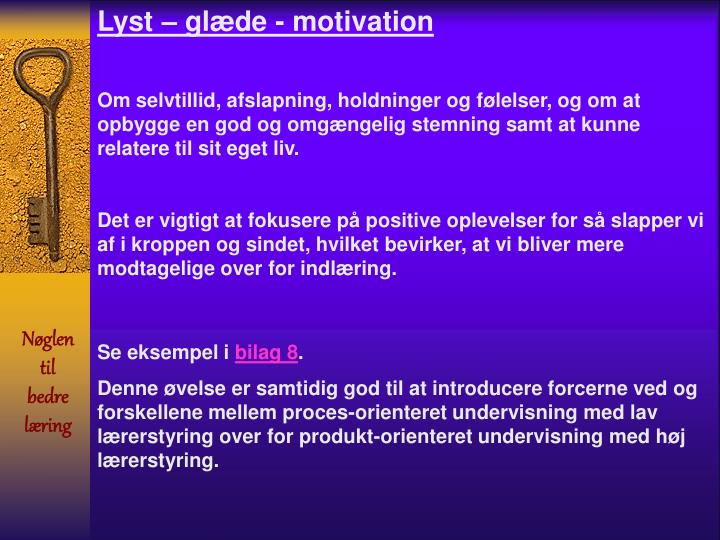Lyst – glæde - motivation