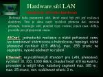 hardware s t lan17