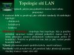 topologie s t lan