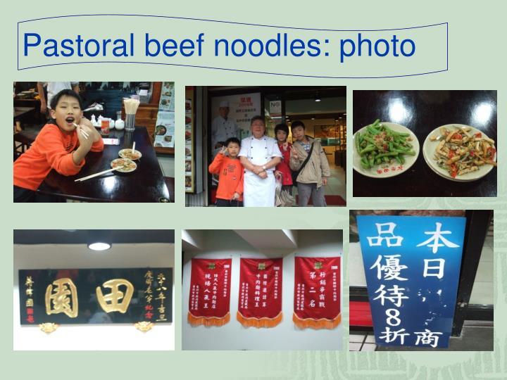 Pastoral beef noodles: photo
