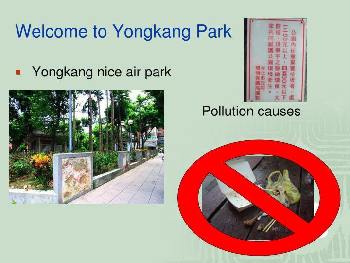 Welcome to Yongkang Park